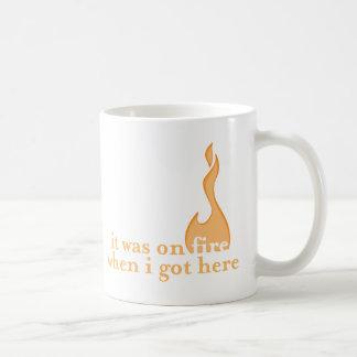 it was on fire when i got here mug