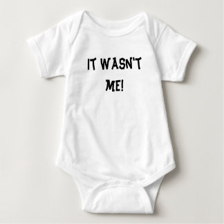 It wasn't me! baby bodysuit