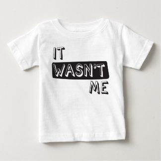 It Wasn't Me Shirt