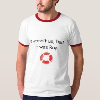 It Wasn't Us T-Shirt