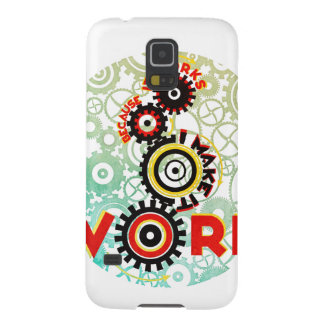 """it works because I make it work"" Galaxy S5 Cover"