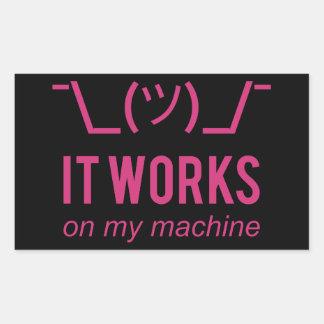 It works on my machine - Programmer Excuse White Rectangular Sticker