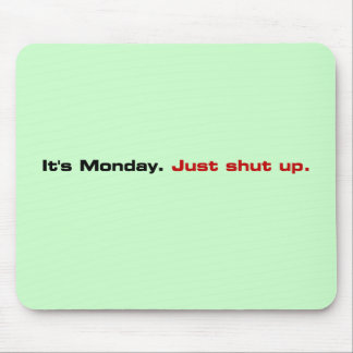 It would be best if you just shut up mouse pad