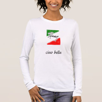 italia, ciao bella long sleeve T-Shirt