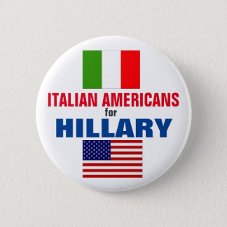Italian Americans for Hillary 2016 6 Cm Round Badge