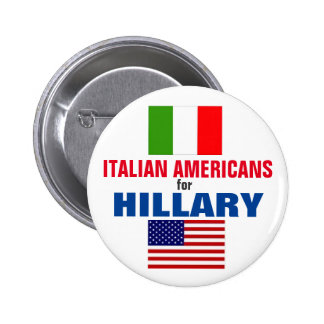Italian Americans for Hillary 2016 6 Cm Round Badge