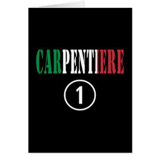 Italian Carpenters : Carpentiere Numero Uno Greeting Card
