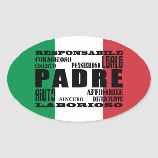 Italian Fathers : Qualities Oval Sticker