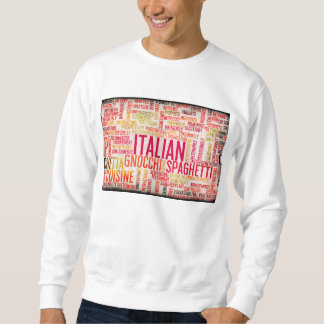 Italian Food and Cuisine Menu Background Sweatshirt