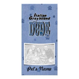 Italian Greyhound DUDE Personalized Photo Card