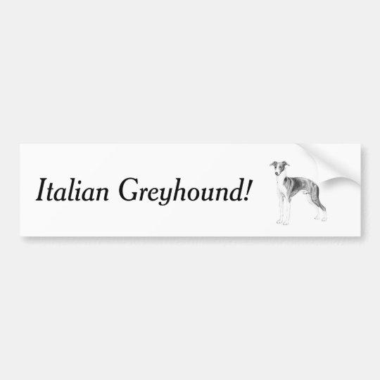 Italian Greyhound Style Bumper Sticker