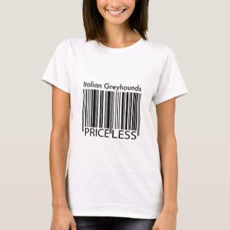 Italian Greyhounds are Priceless T-Shirt