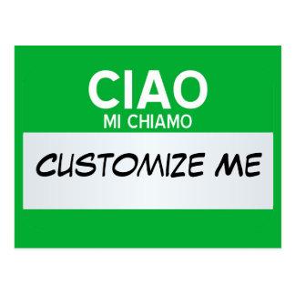 Italian Hello My Name Is ... Customisable Postcard