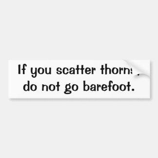 Italian Proverb No.84 Bumper Sticker