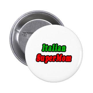 Italian SuperMom Pin