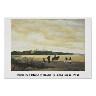 Itamaraca Island In Brazil By Frans Jansz. Post Poster