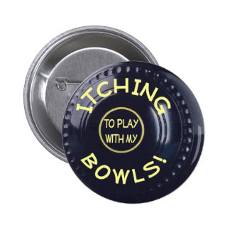 ITCHING BOWLS badge