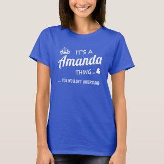 It's a Amanda thing T-Shirt