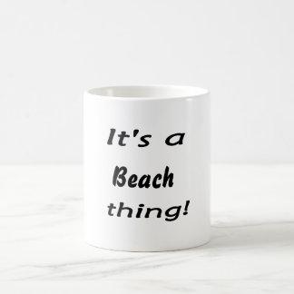 It's a beach thing! coffee mug