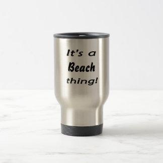It's a beach thing! mugs