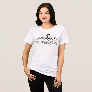 It's a beautiful day for horseback riding T-Shirt