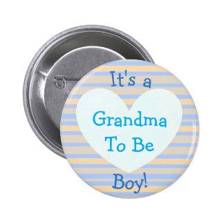 "I'ts a Boy, ""Grandma To Be"" Baby Shower Button"