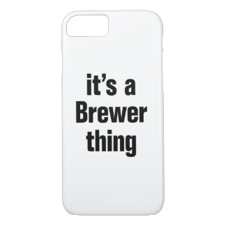 its a brewer thing iPhone 7 case