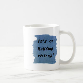 It's a building thing! mugs