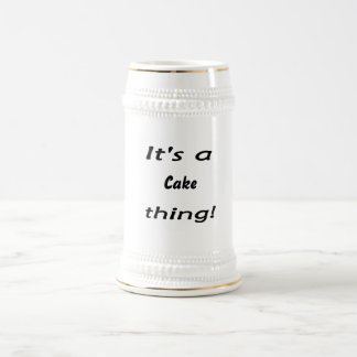 It's a cake thing! mug