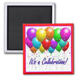 It's a Celebration! Square Magnet