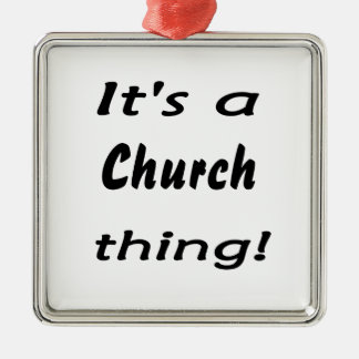 It's a church thing! Silver-Colored square decoration