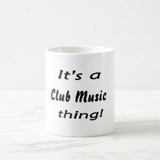 It's a Club Music thing! Mugs