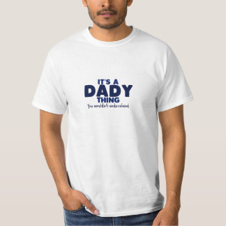 It's a Dady Thing Surname T-Shirt
