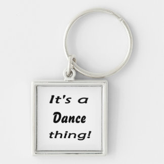 It's a dance thing! Silver-Colored square key ring