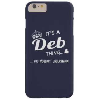 It's a DEB thing Barely There iPhone 6 Plus Case