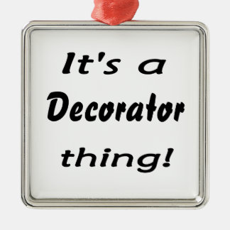 It's a decorator thing! christmas tree ornaments