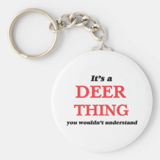It's a Deer thing, you wouldn't understand Key Ring
