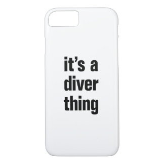 its a diver thing iPhone 7 case