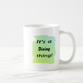 It's a diving thing! coffee mugs
