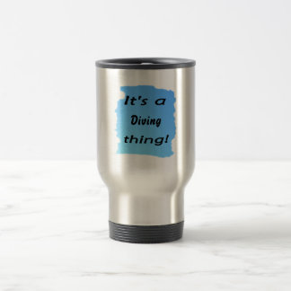 It's a diving thing! mugs