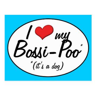 It's a Dog! I Love My Bossi-Poo Post Card