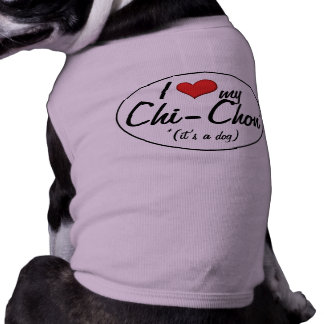 It's a Dog! I Love My Chi-Chon Dog Clothes