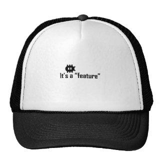"It's a ""feature"" cap"