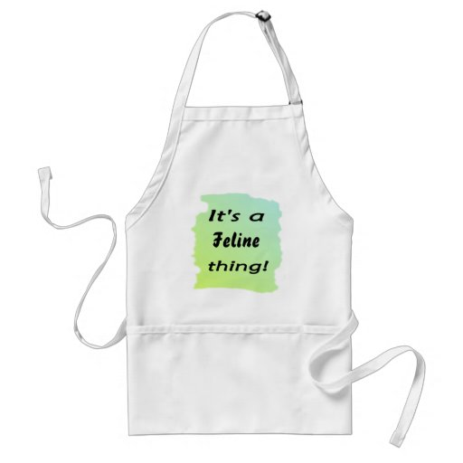 It's a Feline thing! Aprons