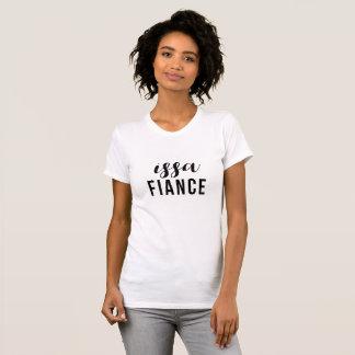 It's a Fiance T-Shirt