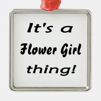 It's a flower girl thing! Silver-Colored square decoration
