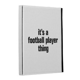 its a football player thing iPad folio covers