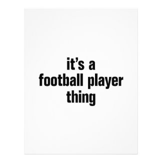 "its a football player thing 8.5"" x 11"" flyer"