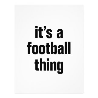 "its a football thing 8.5"" x 11"" flyer"
