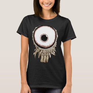 Its a freaking eye with teeth T-Shirt